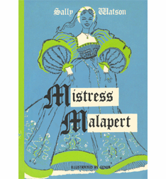 Mistress Malapert by Sally Watson