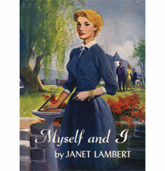Myself and I by Janet Lambert