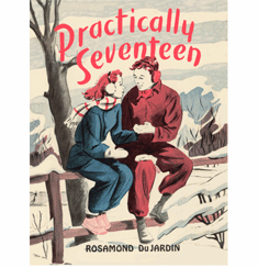 Practically Seventeen by Rosamond du Jardin