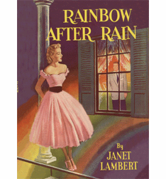 Rainbow After Rain by Janet Lambert