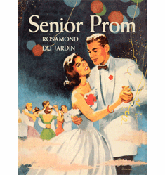 Senior Prom by Rosamond du Jardin