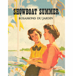 Showboat Summer by Rosamond du Jardin