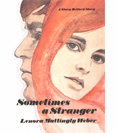 Sometimes a Stranger by Lenora Mattingly Weber
