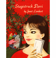 Stagestruck Parri by Janet Lambert