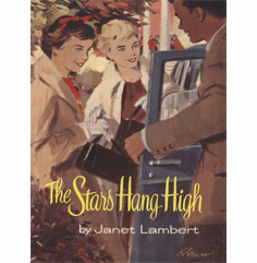 Stars Hang High by Janet Lambert