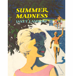 Summer Madness by Janet Lambert