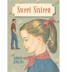 Sweet Sixteen by Anne Emery