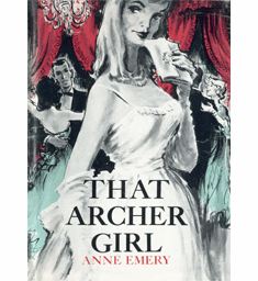 That Archer Girl by Anne Emery