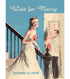 Wait for Marcy by Rosamond du Jardin