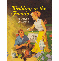 Wedding in the Family by Rosamond du Jardin