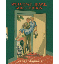 Welcome Home Mrs. Jordon by Janet Lambert