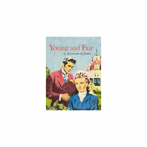 Young and Fair by Rosamond du Jardin
