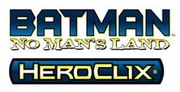 Heroclix Batman No Man's Land