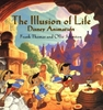Disney Editions The Illusion of Life Disney Animation Hardcover Book