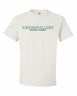 Awesome + Excellent = Awesomellent!