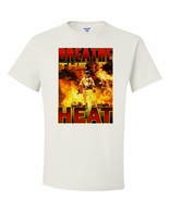 Breathe the Heat Shirts