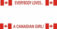 Everybody Loves - Canada License Plate Frame