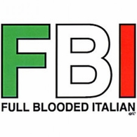 Fbi-Full Blooded Italian