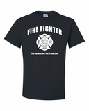 Fire Fighter, The Hardest Job You'll Ever Love Shirts