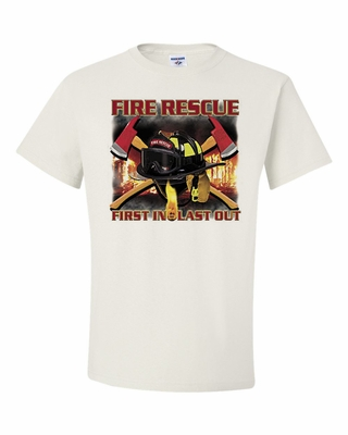 Fire Rescue First In, Last Out Shirts