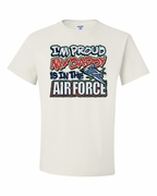 I'm Proud my Daddy is in the the Air Force Shirts