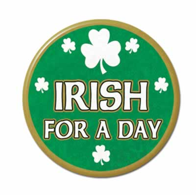 Irish For A Day Button 3_""
