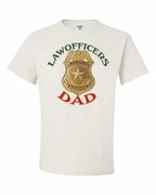 Law Officer's Dad Shirts