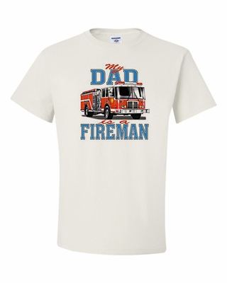 My Dad is a Fireman Shirts