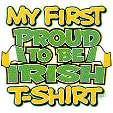 My First Proud To Be Irish