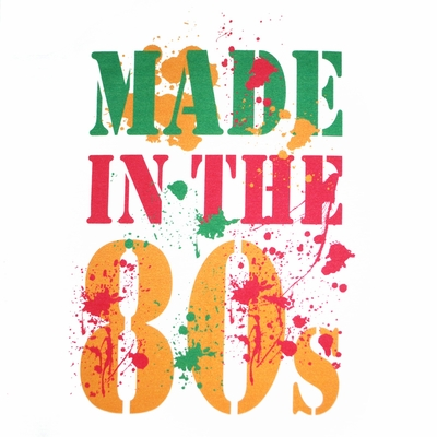 Made in the 80's Shirts