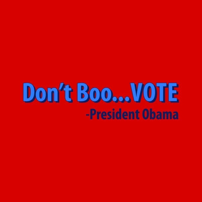 Obama Don't Boo - VOTE!  T-Shirt