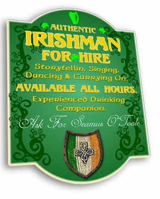 Personalized Irishman For Hire Sign
