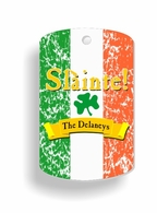 "Slainte Irish ""To Health""  Dog Tags"