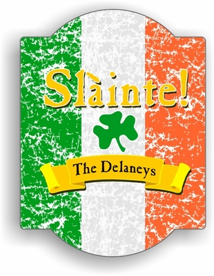 "Slainte Irish ""To Health"" Traditional Sign"