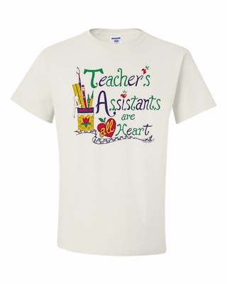 Teacher's Assistants are all Heart Shirts