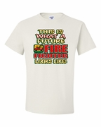 This is What a Future Fire Fighter Looks Like Shirts