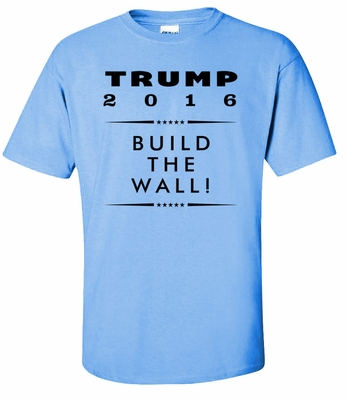 Trump - Build The Wall!  T-shirt