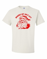 Where My Ho's At?  T-Shirts
