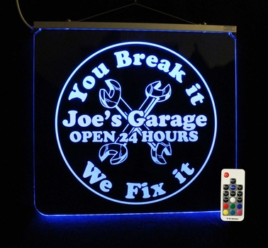 Color Changing LED You Break it We Fix It Personalized Sign