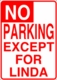 Personalized No Parking Aluminum Sign