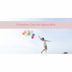 Proactive Care for Aging Skin