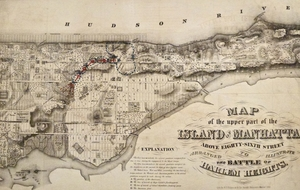 Map of the Upper Part of the Island of Manhattan to Illustrate the Battle of Harlem Heights