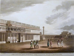 The Square and Entrance into Tippoo's Palace, Bangalore