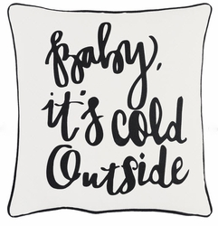 Baby It's Cold Outside Pillow White <font color=cf2317> Sold Out</font>
