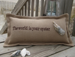 The World Is Your Oyster Coastal Phrase Pillow