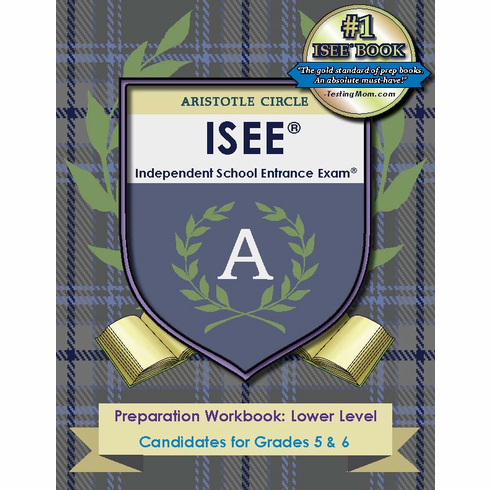 Aristotle Circle ISEE® <br>Preparation Workbook: Lower Level<br>