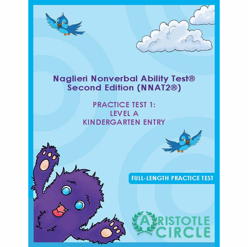 Naglieri Nonverbal Abilities Test® - 2nd Edition (NNAT)® Practice Test 1: Level A Kindergarten Entry<br>
