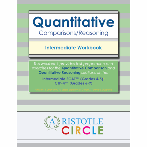Quantitative Comparisons/Reasoning Intermediate Workbook