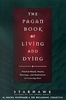 Pagan Book Of Living & Dying by Starhawk
