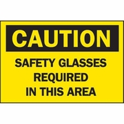 "Brady Safety Sign - ""Caution: Safety Glasses Required In This Area"""